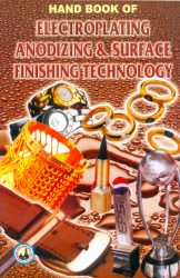 Project Reports on HAND BOOK OF ELECTROPLATING, ANODIZING AND SURFACE FINISHING TECHNOLOGY (E-BOOK), Technology Handbooks on HAND BOOK OF ELECTROPLATING, ANODIZING AND SURFACE FINISHING TECHNOLOGY (E-BOOK)