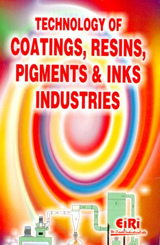 Project Reports on Technology of Coating, Resins, Pigments and Inks Industries(e-Book), Technology Handbooks on Technology of Coating, Resins, Pigments and Inks Industries(e-Book)