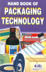 Project Reports on HAND BOOK OF PACKAGING TECHNOLOGY, Technology Handbooks on HAND BOOK OF PACKAGING TECHNOLOGY