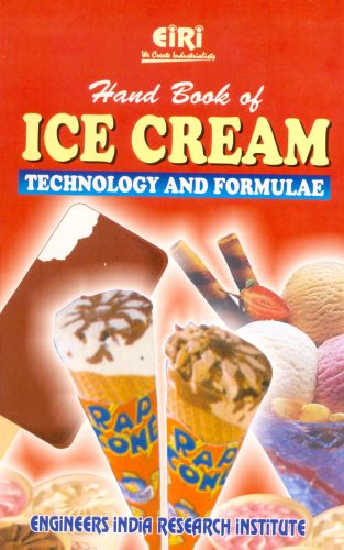 Project Reports on HAND BOOK OF ICE CREAM TECHNOLOGY AND FORMULAE(E-BOOK), Technology Handbooks on HAND BOOK OF ICE CREAM TECHNOLOGY AND FORMULAE(E-BOOK)