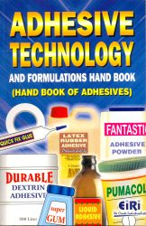 Project Reports on adhesive technology & formulations hand book (hand book of adhesives), Technology Handbooks on adhesive technology & formulations hand book (hand book of adhesives)