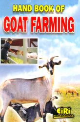 Project Reports on HAND BOOK OF GOAT FARMING(E-BOOK), Technology Handbooks on HAND BOOK OF GOAT FARMING(E-BOOK)