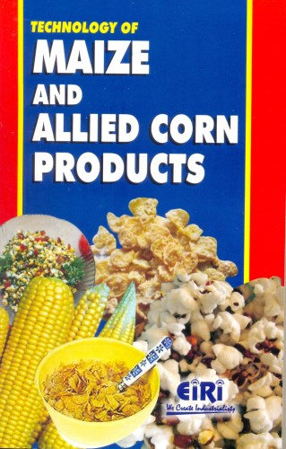 Project Report On Technology Of Maize And Allied Corn