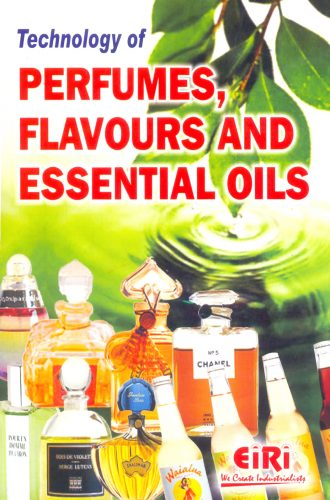 Project Reports on Technology Book of Perfumes, Flavours and Essential Oils, Technology Handbooks on Technology Book of Perfumes, Flavours and Essential Oils