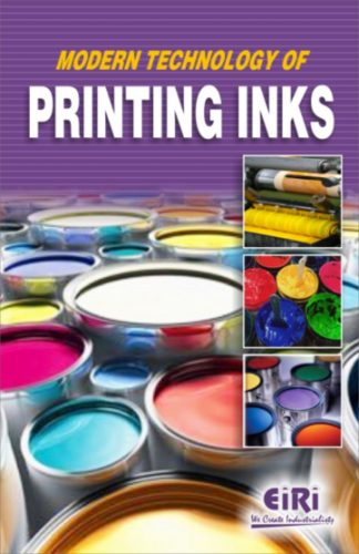 Project Reports on MODERN TECHNOLOGY OF PRINTING INKS (E -BOOK), Technology Handbooks on MODERN TECHNOLOGY OF PRINTING INKS (E -BOOK)