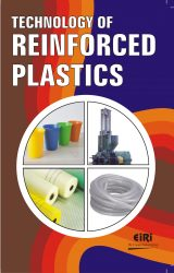Project Reports on TECHNOLOGY OF REINFORCED PLASTICS, Technology Handbooks on TECHNOLOGY OF REINFORCED PLASTICS