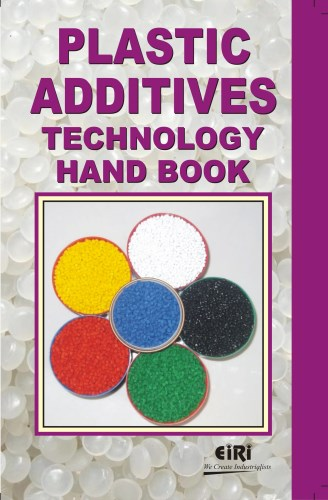 Project Report On Plastic Additives Technology Hand Book