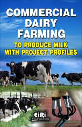 Project Reports on Commercial Dairy Farming To Produce Milk with Project Profiles (E-Book), Technology Handbooks on Commercial Dairy Farming To Produce Milk with Project Profiles (E-Book)