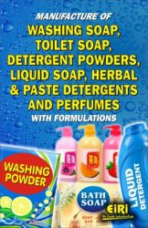 Project Reports on Manufacture of Washing Soap, Toilet Soap, Detergent Powders, Liquid Soap & Herbal Detergents and Perfumes with Formulations, Technology Handbooks on Manufacture of Washing Soap, Toilet Soap, Detergent Powders, Liquid Soap & Herbal Detergents and Perfumes with Formulations