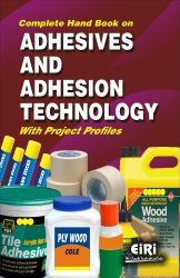 Project Reports on Complete Hand Book on Adhesives and Adhesion Technology with Project Profiles, Technology Handbooks on Complete Hand Book on Adhesives and Adhesion Technology with Project Profiles