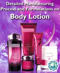 Project Reports on Detailed Manufacturing Process and Formulations on Body Lotion, Technology Handbooks on Detailed Manufacturing Process and Formulations on Body Lotion