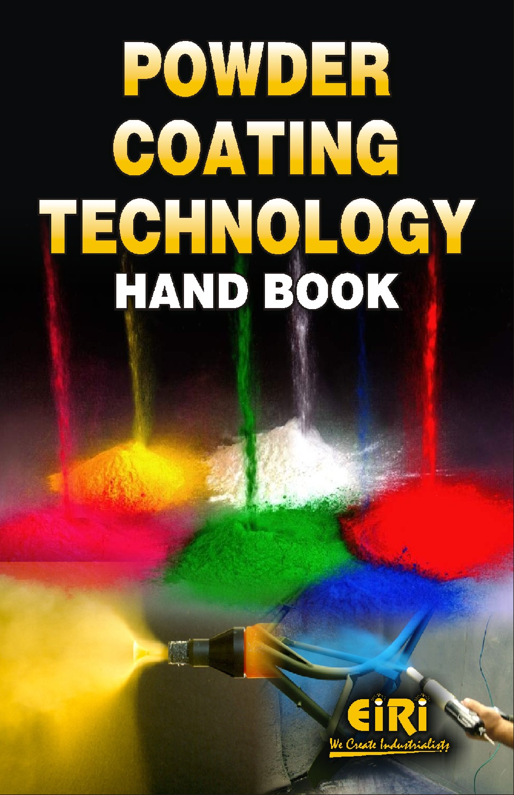 Hand Book On Powder Coating Technology Complete Detail