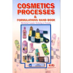 Project Reports on Cosmetic Processes & Formulations hand book with herbal cosmetics technology and formulae, Technology Handbooks on Cosmetic Processes & Formulations hand book with herbal cosmetics technology and formulae