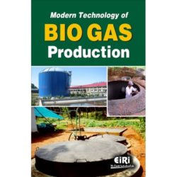 Project Reports on Modern Technology of BIO GAS Production, Technology Handbooks on Modern Technology of BIO GAS Production