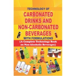 Project Reports on Technology Of Carbonated Drinks And Non-Carbonated Beverages With Formulations (A Complete Technology Book On Non-Alcoholic Beverages), Technology Handbooks on Technology Of Carbonated Drinks And Non-Carbonated Beverages With Formulations (A Complete Technology Book On Non-Alcoholic Beverages)