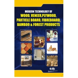 Project Reports on Modern Technology Of Wood, Veneer, Plywood, Particle Board, Fibreboard, Bamboo And Forest Products, Technology Handbooks on Modern Technology Of Wood, Veneer, Plywood, Particle Board, Fibreboard, Bamboo And Forest Products