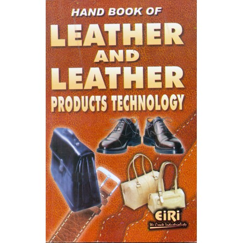 Project Reports on Hand Book Of Leather And Leather Products Technology, Technology Handbooks on Hand Book Of Leather And Leather Products Technology