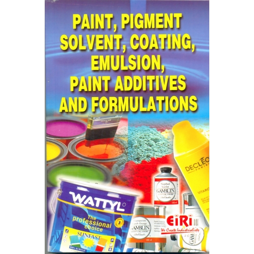 Project Reports on Paint, Pigment, Solvent, Coating, Emulsion, Paint Additives And Formulations, Technology Handbooks on Paint, Pigment, Solvent, Coating, Emulsion, Paint Additives And Formulations